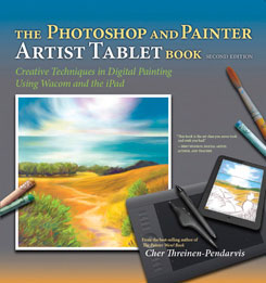 Photoshop and Painter Artist Tablet Book, 2nd Edition